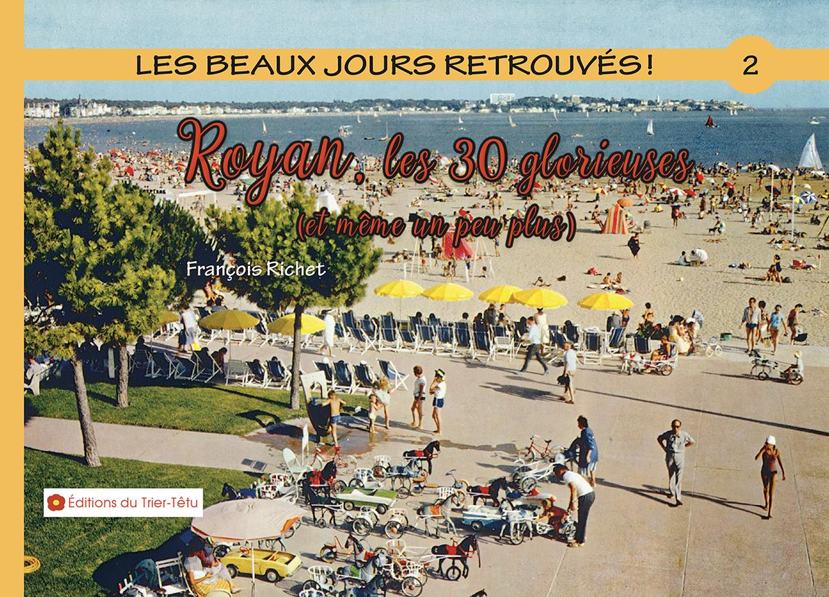 Royan les 30 glorieuses, couverture du livre